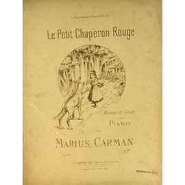 Le petit chaperon rouge morceau de genre pour piano Op 407 Marius Carman