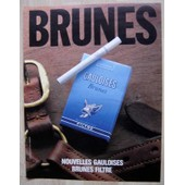 Publicit� Papier - Cigarettes Gauloises Brunes De 1985