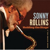 Holding The Stage - Road Shows Vol.4 - Sonny Rollins