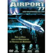 Airport 77 : Les Naufrag�s Du 747 de Jameson Jerry