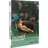 Le Douanier Rousseau Ou L'�closion Moderne de Nicolas Autheman