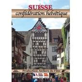Suisse : Conf�d�ration Helv�tique de Jos? Castan