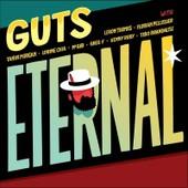 Eternal - Guts !
