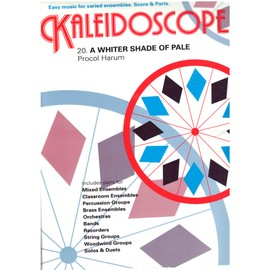Kaleidoscope A Whiter Shade of Pale