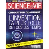 Science & Vie N� 1182 - Mars 2016 - Virus Zika, Ordinateur Quantique