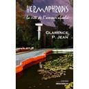 Clarence P. Jean : Hermaphrodis, La Cit� De L'amour Absolu (Livre) - Livres et BD d'occasion - Achat et vente