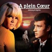 Johnny Hallyday & Sylvie Vartan - 45 Tours - A Plein Coeur - Johnny Hallyday & Sylvie Vartan