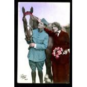 Carte Postale Ancienne, France, Patriotique, Militaire En Tenue Avec Sa Belle Amoureuse, Cheval