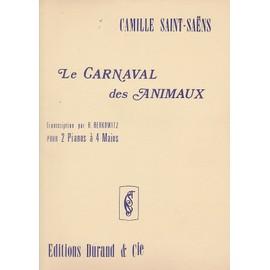 Le Carnaval Animaux - pour 2 Pianos - Ralph Berkowitz
