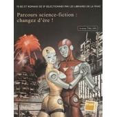 Parcours Bd Fnac Science Fiction - Changez D'ere 0