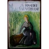 La Poss�d�e Vauverdane de Jeanne Danemarie