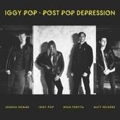 Post Pop Depression (W/Josh Homme/Matt Helders/Dean Fertita)[W/Josh Homme/Matt Helders/Dean Fertita] - Iggy Pop