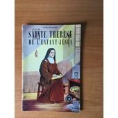Sainte Therese De L'enfant-Jesus La Plus Grande Sainte Des Temps Modernes   de Agnès RICHOMME