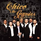Color 80's - Chico & The Gypsies