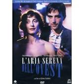 L'aria Serena Dell'ovest - L'air Paisible De L'occident - 1990 de Silvio Soldini