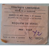 Billet Concerts Lamoureux Mardi 15 Mai 1984 Requiem De Verdi 110 F