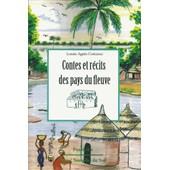 Contes Et R�cits Des Pays Du Fleuve de Louise-Agn�s Cottereau