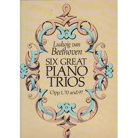 Six Great Piano Trios op. 1 & 70 et 97 - violon & violoncelle et piano - conducteur - 6