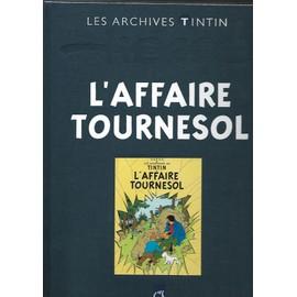 Les Archives Tintin L'affaire Tounesol 51017