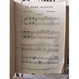 La dame blanche Opera comique en 3 actes Partition piano et chant