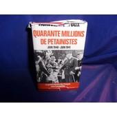 Quarante Millions De P�tainistes Juin 1940 Juin 1941. La Grande Histoire Des Francais Sous L'occupation. Tome 2, de henri amouroux