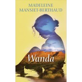 Wanda de MADELEINE MANSIET-BERTHAUD
