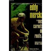 Mes Carnets De Route de eddy merckx