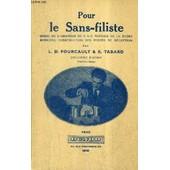 Pour Le Sans Filiste Guide De L'amateur De T.S.F. Theorie De La Radio Moderne Construction Des Postes De Reception / 2e Edition Nouveau Tirage. de L.D. FOURCAULT