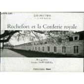 Rochefort Et La Corderie Royale. de erik orsenna