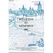 Bulletins Et Memoires De La Societe Archeologique Et Historique De La Charente N�1 2001 - In M�moriam Pierre Jacques Laroussarie, Mgr Patrick Saint Roch - Les Recherches Sur Le N�olithique ... de COLLECTIF