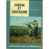 Le Guide Du Chasseur. de gilles maugis