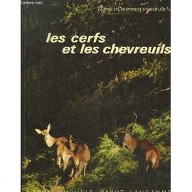 Les Cerfs Et Les Chevreuils .