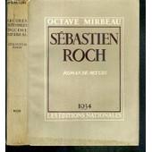 Sebastien Roch - Roman De Moeurs - Exemplaire N�3595 / 3750 Sur Velin D' Alfa de octave mirbeau