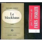 Le Blockhaus - Envoi De L'auteur. de jean-paul cl�bert