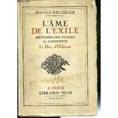 L'ame De L'exile - Souvenirs Des Voyages De Monseigneur Le Duc D'orleans de RECAMIER DR