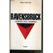 Ravensbruck - L'enfer Des Femmes de simone saint-clair