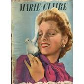 Marie-Claire N�106 / 10 Mars 1939 - Famille Et Art De Vivre*Petit Code Du Telephonele Courrier De � Marie-Claire �* Je L Aime Et Je Tremble. � Reponse De Paul Geraldy Beaute Et Hvgieme Vous ... de COLLECTIF
