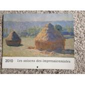Calendrier 2010 Les Saisons Des Impressionnistes