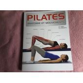 Pilates, Anatomie Et Mouvements de ABBY ELLSWORTH