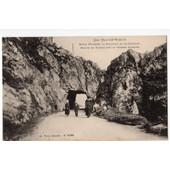 Carte Postale Ancienne. Anim�e. Les Haute Vosges. Entre Munster, La Schlucht Et Le Hohneck. Roches Et Tunnel Sur Le Versant Alsacien. 88 Vosges.