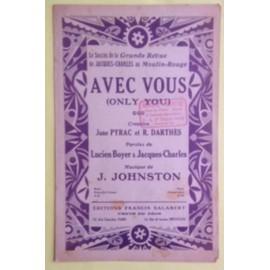 Avec vous Only you Succès grande revue du Moulin rouge - Partition pour piano et chant