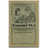 L'essentiel Fe.4. Cahier De Croquis Et Travaux Pratiques De Sciences Correspondant Aux Cahiers N� 1 Et 2 de J. Anscombre