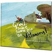 Grand-M�re Aime Pas Les Viltansous! de Julien Weber - Acquaviva