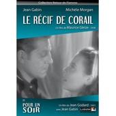 Le R�cif De Corail de Maurice Gleize