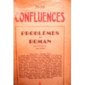 Confluences 21-24. Probl�mes Du Roman. de Jean Pr�vost, Paul Val�ry, Albert Camus; Paul Gadenne, Georges Ribemont-Dessaignes, Gertrude Stein et al.