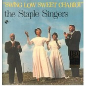 Swing Low Sweet Chariot (180g)[180g] - The Staple Singers
