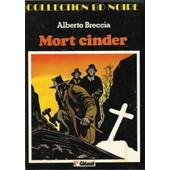 Mort Cinder : Ezra Winston, L'antiquaire + Les Yeux De Plomb de Alberto Breccia