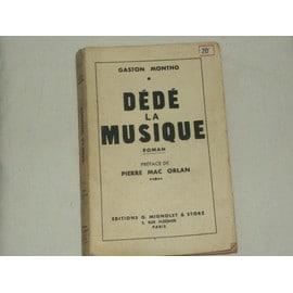 Dédé la musique, occasion d'occasion  Livré partout en France