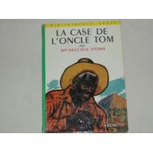 La Case De L'oncle Tom de Mme BEECHER STOWE