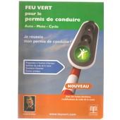 Feu Vert Pour Le Permis De Conduire Auto-Moto-Cyclo de Bruyn Claude de
